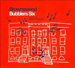Brownswood Bubblers Six