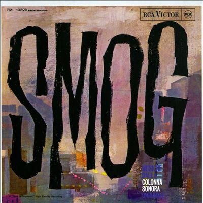 Smog [Original Motion Picture Soundtrack]
