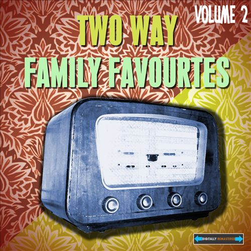 Two Way Family Favourites, Vol. 2