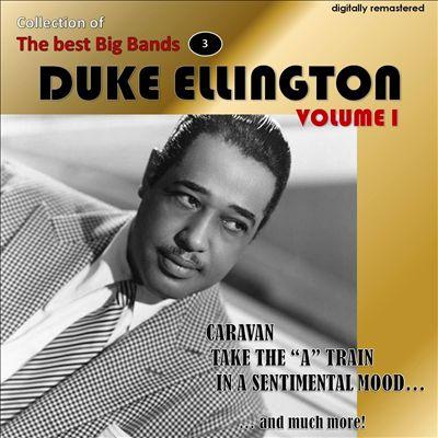 Duke Ellington: Collection of the Best Big Bands, Vol. 1