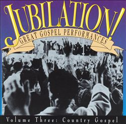 Jubilation, Vol. 3 (Country Gospel)