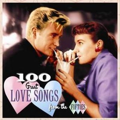 100 Great Love Songs of the Fifties