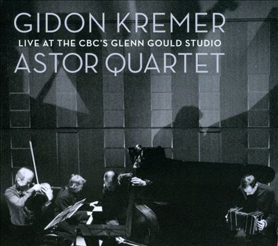 Gidon Kremer Live at the CBC's Glenn Gould Studio