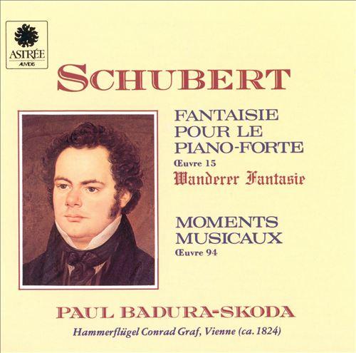 Schubert: Fantaisie pour le Piano-Forte