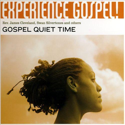 Experience Gospel!: Gospel Quite Time