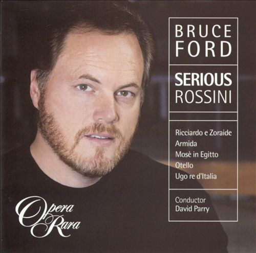 Bruce Ford: Serious Rossini