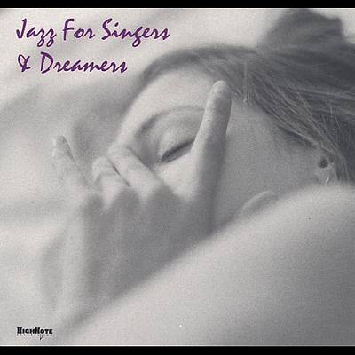 Jazz for Singers and Dreamers