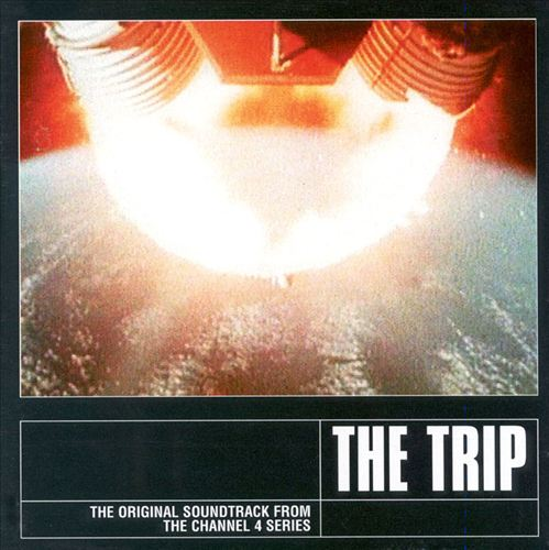 The Trip [Channel 4 Soundtrack]