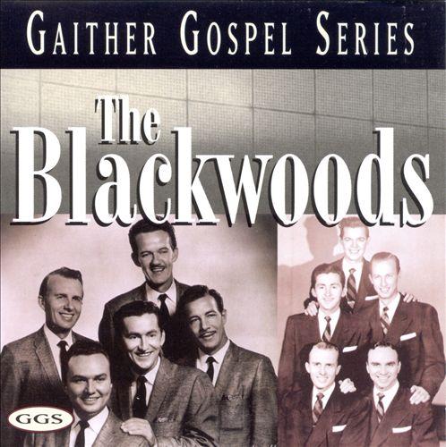 Blackwoods: Gaither Gospel Series