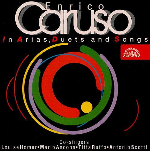 Enrico Caruso in Arias, Duets & Songs