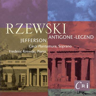 Rzewski: Jefferson; Antigone Legend
