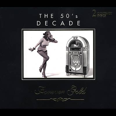 Forever Gold: 50's Decade [2 CD]