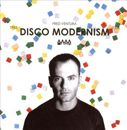 Disco Modernism (1983 - 2008)