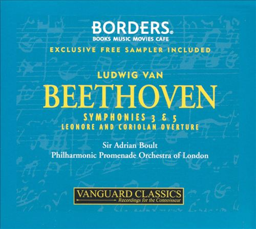 Beethoven: Symphonies 3 & 5; Leonore and Coriolan Overtures [Exclusive Free Sampler Included]
