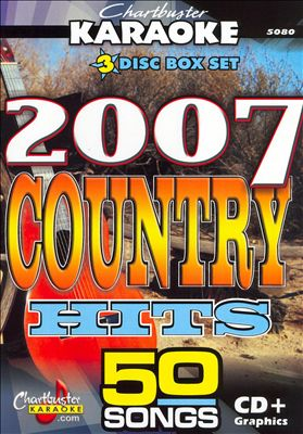 Karaoke: 2007 Country Hits [3 Discs]