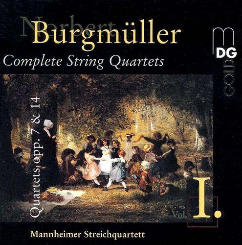 Norbert Burgmüller: String Quartets opp. 7 & 14