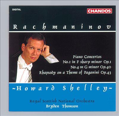 Rachmaninov: Piano Concertos Nos. 1 & 4; Rhapsody on a Theme of Paganini