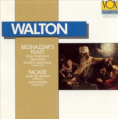 Walton: Belshazzar's Feast; Facade