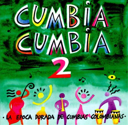 Cumbia Cumbia, Vol. 2