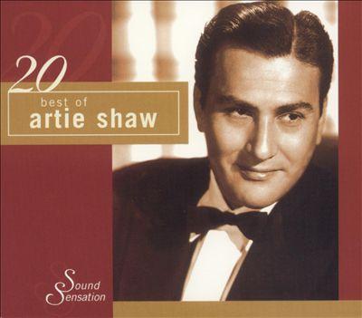 20 Best of Artie Shaw