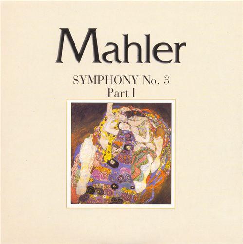 Mahler: Symphony No. 3, Part I
