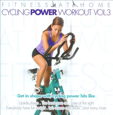 Fitness At Home: Cycling Power Workout, Vol. 3