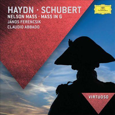 Haydn: Nelson Mass; Schubert: Mass in G
