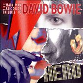 Hero: The Main Man Records Tribute to David Bowie