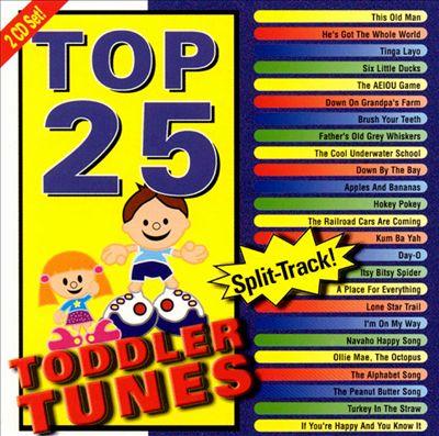 Top 25 Toddler Tunes