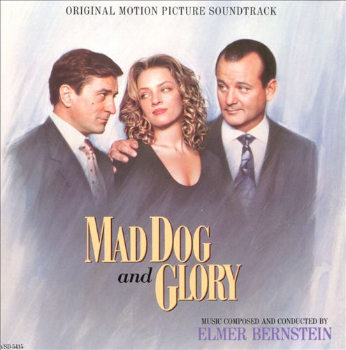 Mad Dog and Glory [Original Motion Picture Soundtrack]