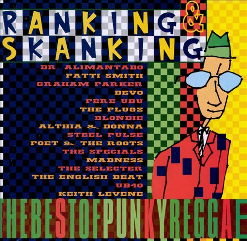 Ranking and Skanking: The Best of Punky Reggae