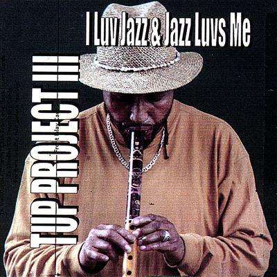 I Luv Jazz & Jazz Luvs Me