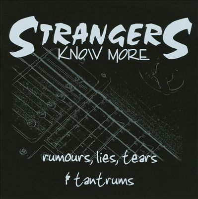 Rumours, Lies, Tears & Tantrums