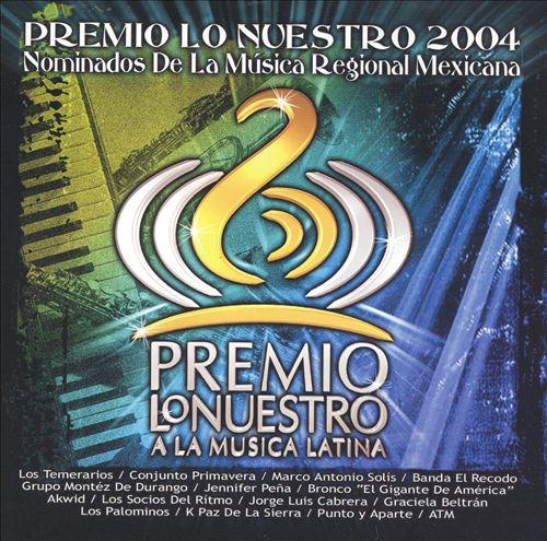 Nominados Premio lo Nuestro 2004