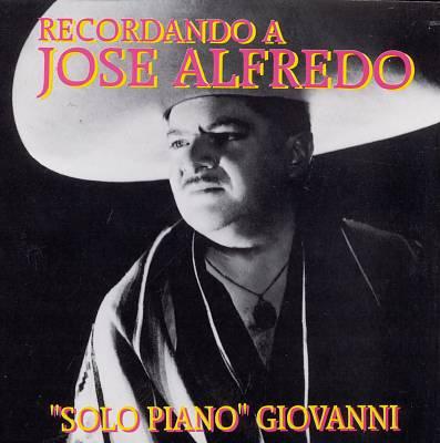 Solo Piano: Recordando a Jose Alfredo
