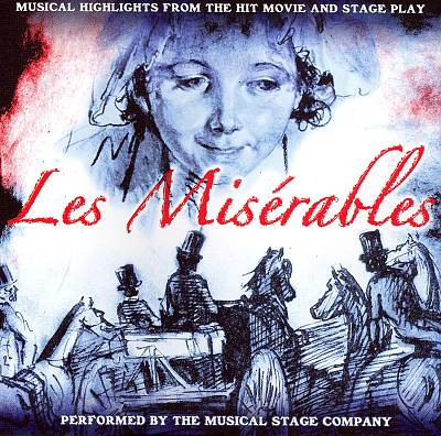Les Miserables: Musical Highlights from the Hit Movie and Stage Play
