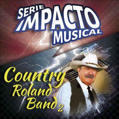 Country Roland Band, Vol. 2 (Serie Impacto Musical)