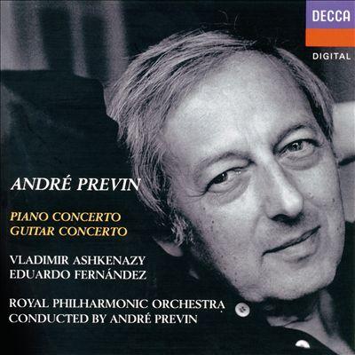 André Previn: Piano Concerto; Guitar Concerto