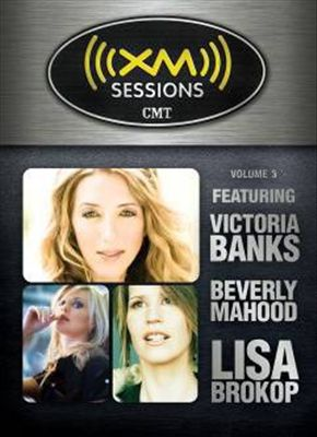 XM Sessions CMT, Vol. 3