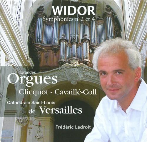 Widor: Symphonies Nos. 2 & 4