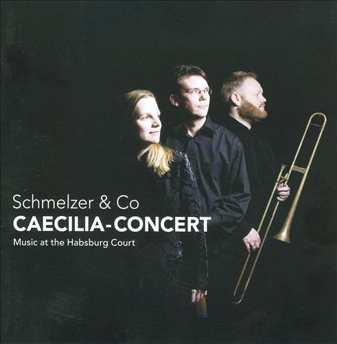Schmelzer & Co: Music At The Habsburg Court
