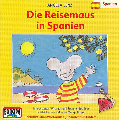 Reisemaus 1: Die Reisemaus in Spanien