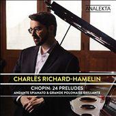 Chopin: 24 Preludes; Andante…