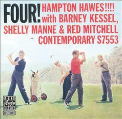 Four! Hampton Hawes!!!!