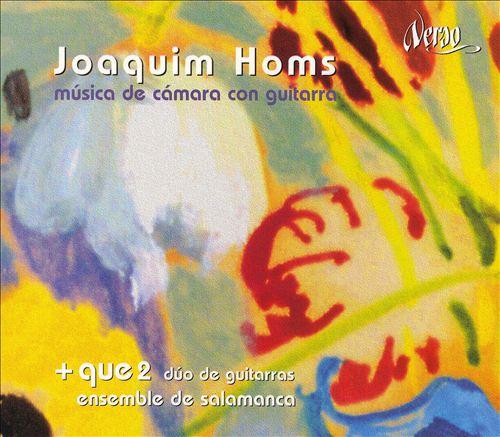 Joaquím Homs: Música de Cámara con Guitarra