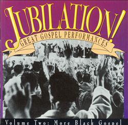 Jubilation, Vol. 2 (More Black Gospel)