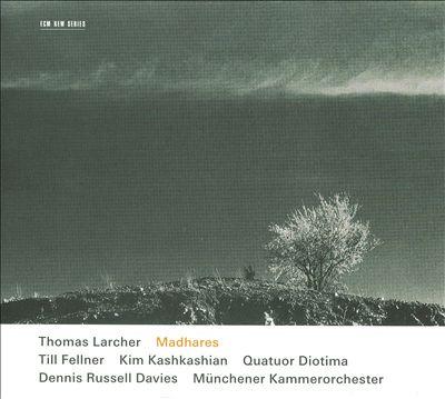 Thomas Larchner: Madhares