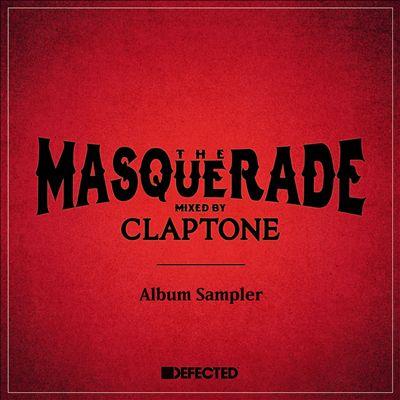 The Masquerade: Mixed by Claptone [Album Sampler]