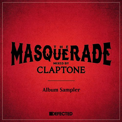 The Masquerade: Mixed by Claptone [Album Sampler]