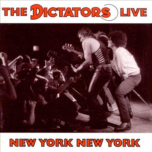 New York, New York: The Dictators Live